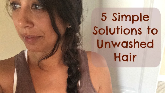 5 Solutions When You Don't Have Time to Wash Your Hair