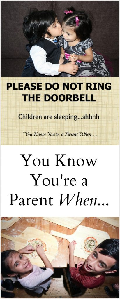 You Know You're a Parent When