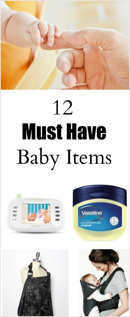 12 Must Have baby items