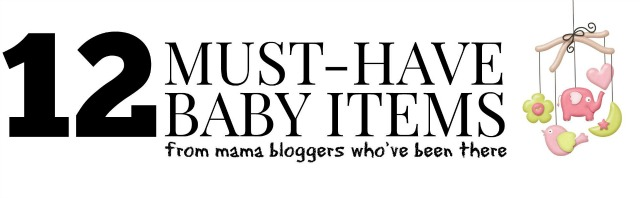 12 Baby Must Have Items