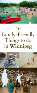10 Family Friendly Things to do in Winnipeg