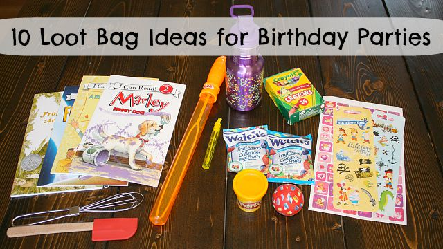 10 Loot Bag Ideas For Kids Birthday Parties The Write