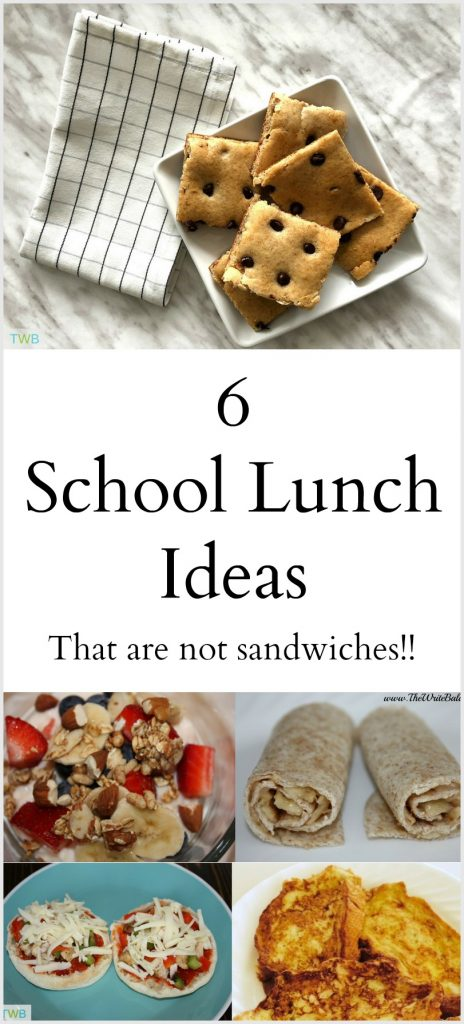 School Lunch Ideas - that are not sandwiches