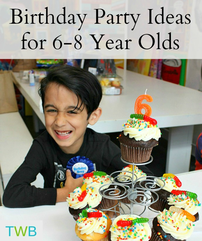Birthday Party Ideas for 6-8 year olds