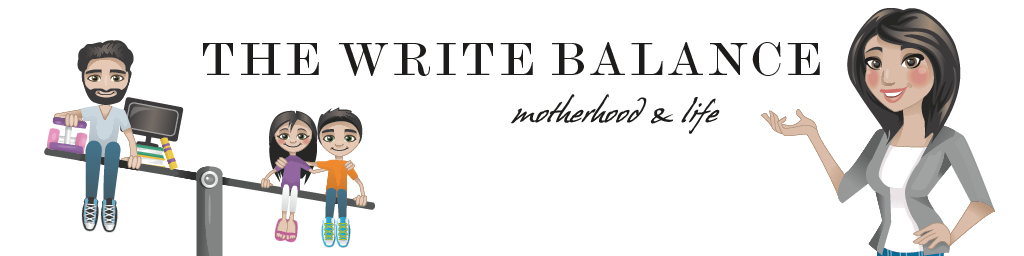 The Write Balance - Motherhood & Life
