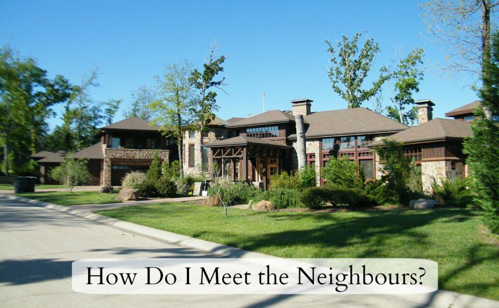 Meet the nighbours - feature