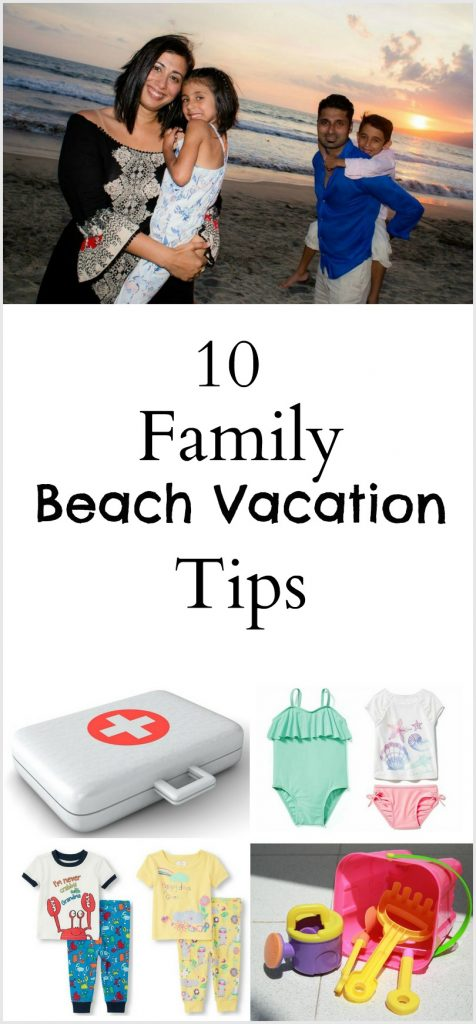 10 Family Beach Vacation Tips.