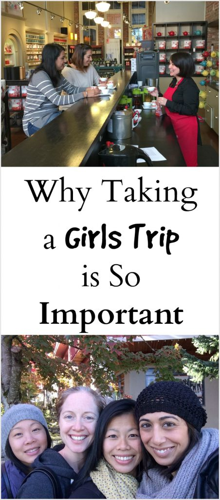 Why taking a Girls Trip is so important