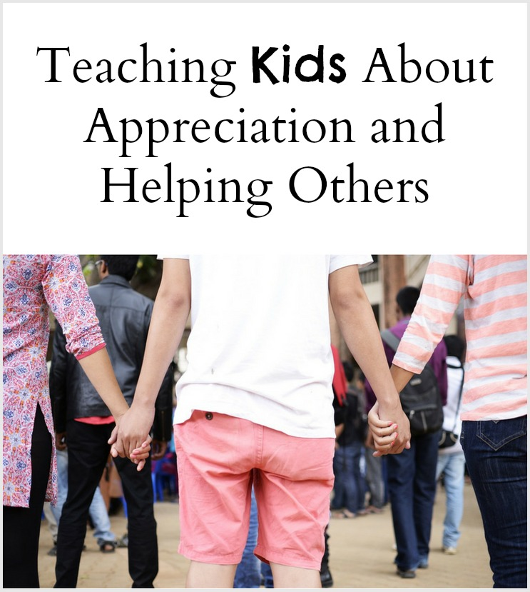 teaching-kids-about-appreciation-and-helping-others-pinterest