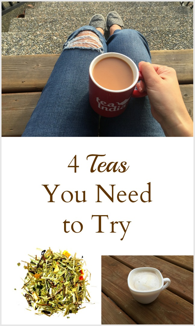 4 Teas You Need to Try - Pinterest