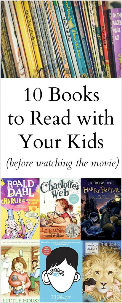 10 Books to Read with your kids (before watching the movie)