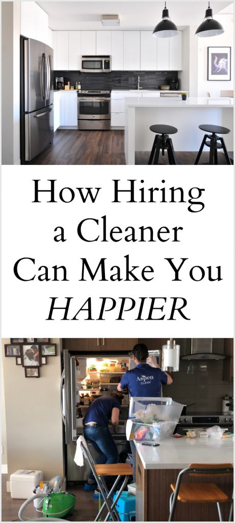 Hiring a cleaner makes me happier