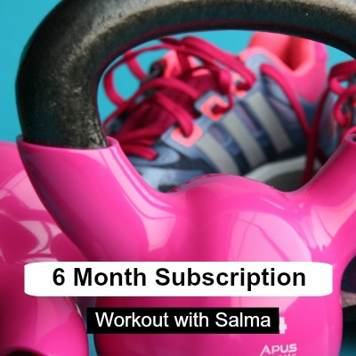6 month subscription - Workout with Salma